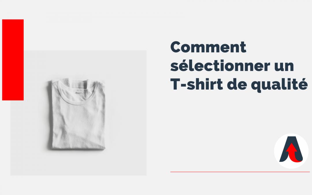 Comment sélectionner un t-shirt de qualité 👕